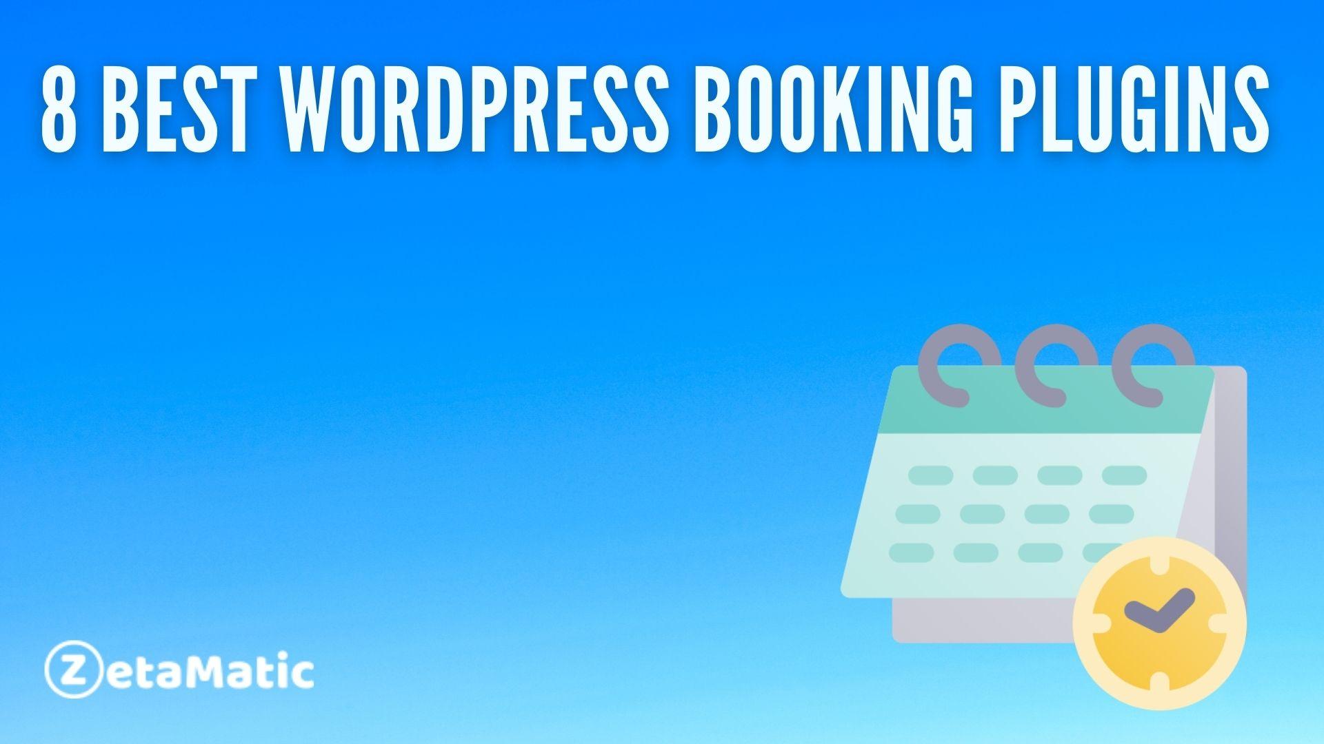 8 Best WordPress Booking Plugins