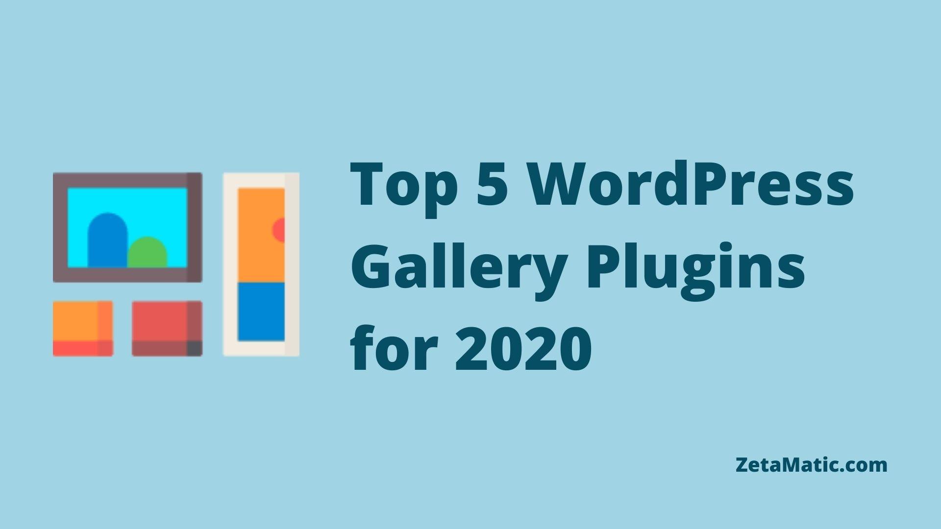 Top 5 WordPress Gallery Plugins for 2020