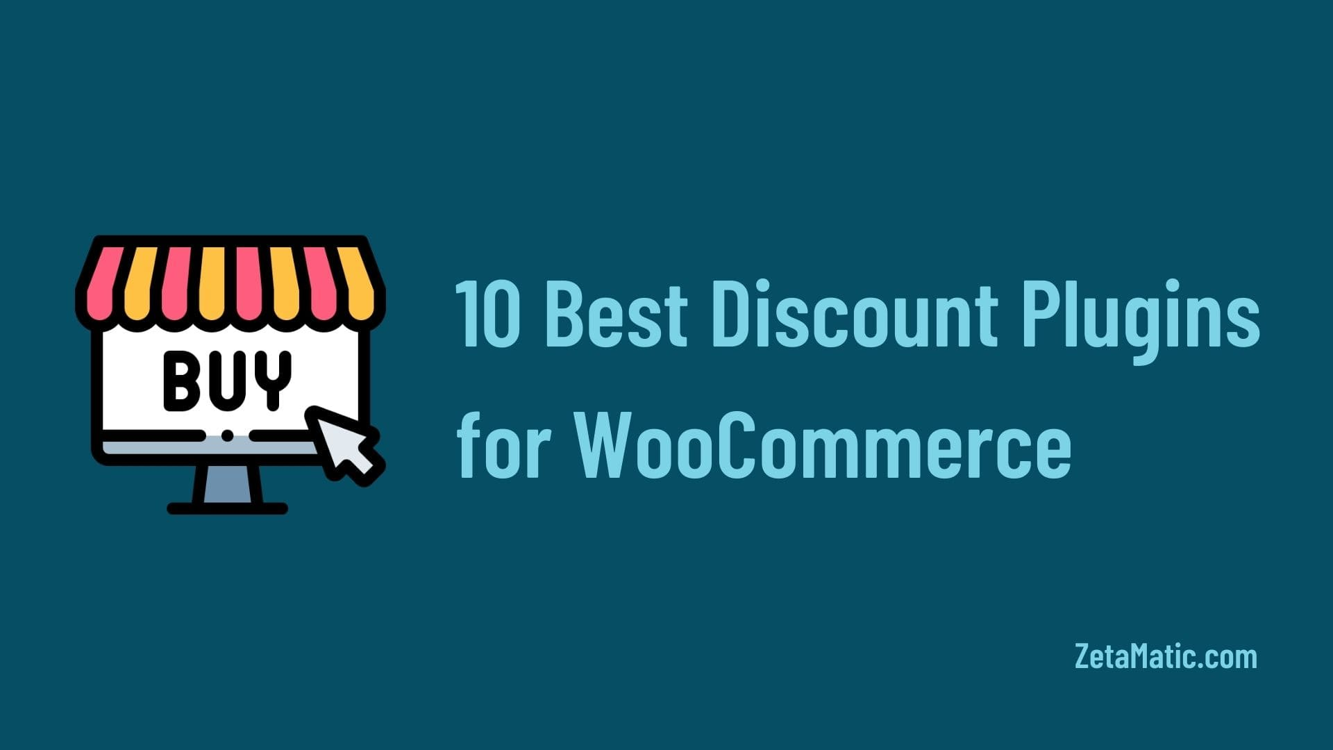 10 Best Discount Plugins for WooCommerce