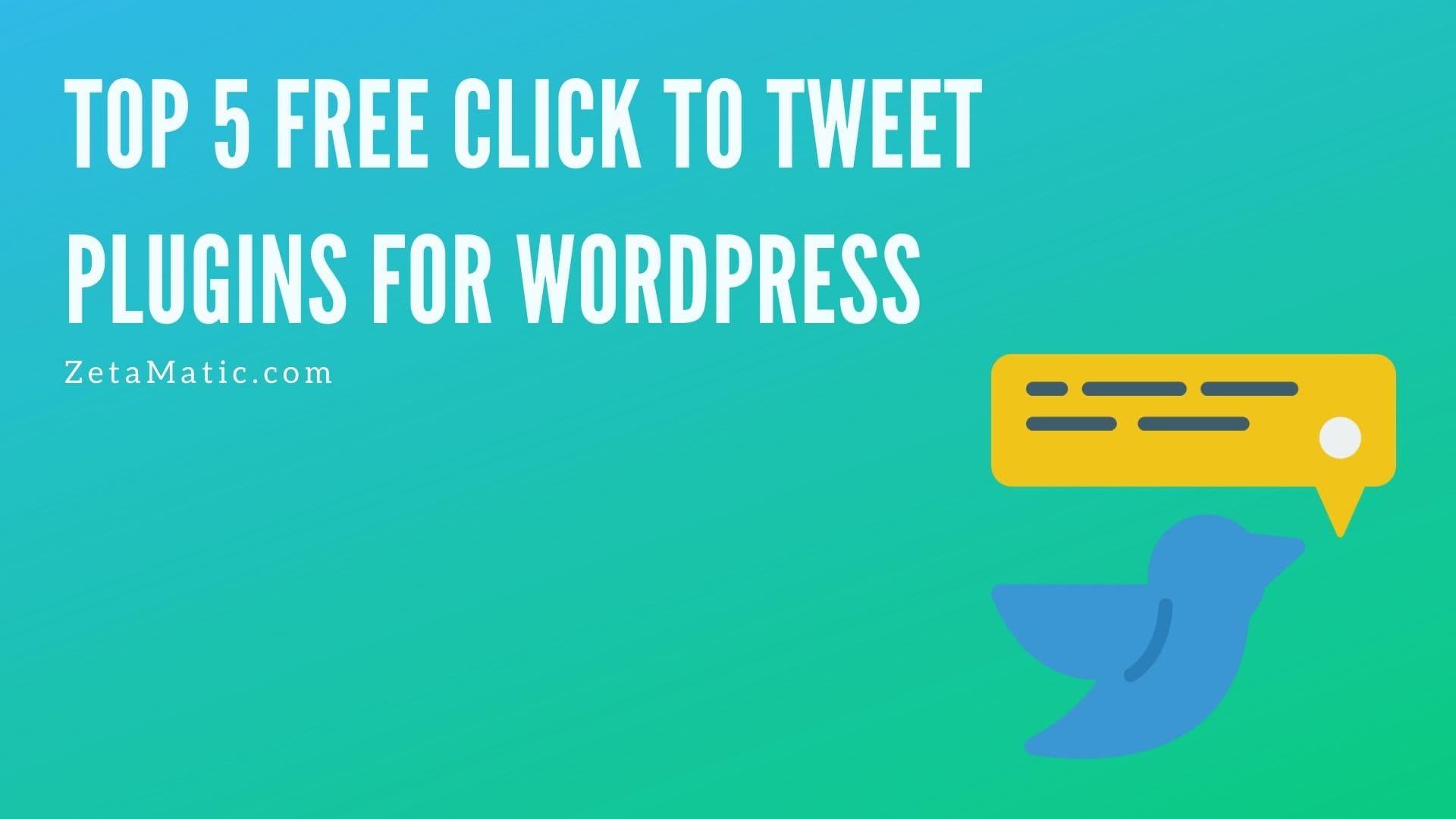 Top 5 Free Click to Tweet Plugins for WordPress