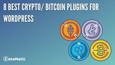 8 Best Cryptocurrency/ Bitcoin Plugins for WordPress