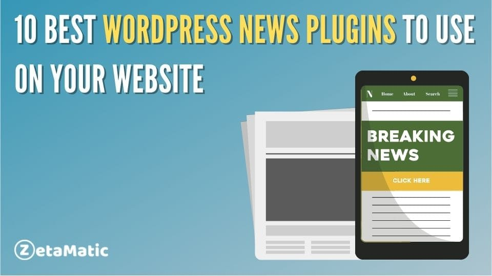 10 Best WordPress News Plugin to Use on Your Website